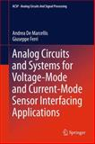 Analog Circuits and Systems for Voltage-Mode and Current-Mode Sensor Interfacing Applications, De Marcellis, Andrea and Ferri, Giuseppe, 9400736967
