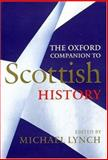 The Oxford Companion to Scottish History 9780192116963