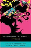 The Philosophy of Creativity 1st Edition