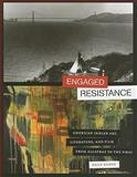 Engaged Resistance : American Indian Art, Literature, and Film from Alcatraz to the NMAI, Rader, Dean, 0292726961