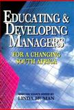 Educating and Developing Managers : For a Changing South Africa: Selected Essays, HUMAN, 0702126969