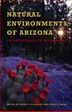 Natural Environments of Arizona : From Desert to Mountains, , 0816526966