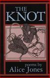 The Knot, Alice Jones, 0914086960