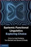 Systemic Functional Linguistics: Exploring Choice, , 1107036968