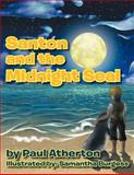 Santon and the Midnight Seal, Paul Atherton, 1467886963