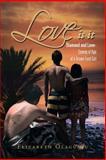 Love Is It, Elizabeth Olagunju, 1483626962