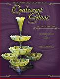 Standard Encyclopedia of Opalescent Glass Seventh Edition, Mike Carwile, 1574326961