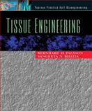 Tissue Engineering, Palsson, Bernhard Ø. and Bhatia, Sangeeta N., 0130416967