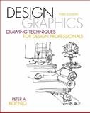 Design Graphics : Drawing Techniques for Design Professionals, Koenig, Peter A., 013713696X