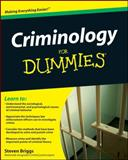 Criminology for Dummies, Consumer Dummies Staff and Steven Briggs, 0470396962