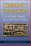 Community Formation in the Early Church and in the Church Today, , 0801046963