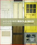 Housing Relaimed, Jessica Kellner, 086571696X