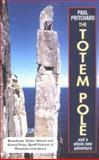 The Totem Pole, Paul Pritchard, 0898866960