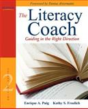 The Literacy Coach : Guiding in the Right Direction, Puig, Enrique A. and Froelich, Kathy S., 0137056966