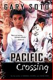 Pacific Crossing, Gary Soto, 0152046968