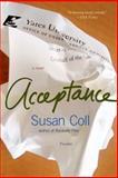 Acceptance, Susan Coll, 0312426968