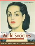 A History of World Societies Vol. C : From 1775 to the Present, McKay, John P. and Hill, Bennett D., 0312666969