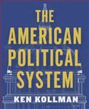 The American Political System, Kollman, Ken, 0393926966