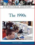 The 1990s, Schwartz, Richard Alan, 081605696X