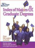 Index of Majors and Graduate Degrees 2004, College Board Staff, 0874476968
