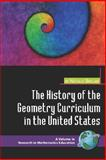 The History of the Geometry Curriculum in the United States, Sinclair, Nathalie, 1593116969