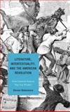 Literature, Intertextuality, and the American Revolution : From Common Sense to Rip Van Winkle, Blakemore, Steven, 1611476968