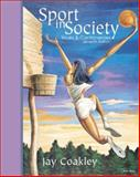 Sport in Society with PowerWeb : Health and Human Performance, Coakley, Jay, 0072466960