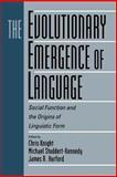 The Evolutionary Emergence of Language 9780521786966