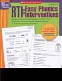 RTI - Easy Phonics Interventions, Kama Einhorn, 0545236967