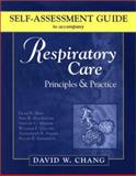 Self-Assessment Guide to Accompany Respiratory Care : Principles and Practice, Hess, Dean and Chang, David W., 0721696961