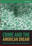 Crime and the American Dream, Messner, Steven and Rosenfeld, Richard, 1111346968