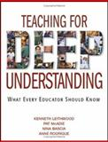 Teaching for Deep Understanding : What Every Educator Should Know, , 1412926963