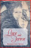 Love and Terror, Dorothy Weil, 1491826967