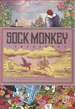 Sock Monkey Treasury, Tony Millionaire, 1606996967