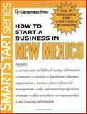 How to Start a Business in New Mexico, Entrepreneur Press Staff, 1932156968