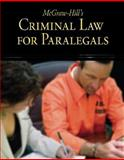 McGraw-Hill's Criminal Law for Paralegals, Schaffer, Lisa and Wietecki, Andrew, 0073376965