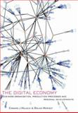 The Digital Economy : Business Organization, Production Processes and Regional Developments, Malecki, Edward J. and Moriset, Bruno, 0415396964