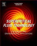 Supercritical Fluid Technology for Energy and Environmental Applications, , 0444626964
