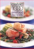 The Classic 1000 Seafood Recipes, Carolyn Humphries, 057202696X
