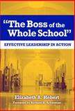 The Boss of the Whole School, Elizabeth A. Hebert, 0807746967