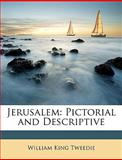 Jerusalem, William King Tweedie, 1147076960