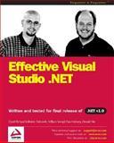 Effective Visual Studio .NET, De Loveh, Dan, 1861006969