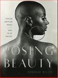 Posing Beauty, Deborah Willis, 0393066967