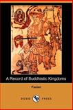 A Record of Buddhistic Kingdoms, Faxian, 1406516961