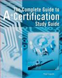 Study Guide - Complete Guide to A+ Certification, Caputo, Paul E. and Graves, Michael, 1418016969