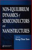 Non-Equilibrium Dynamics of Semiconductors and Nanostructures 9781574446968