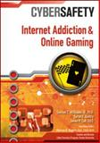 Internet Addiction and Online Gaming, Samuel McQuade and Marcus K. Rogers, 1604136960