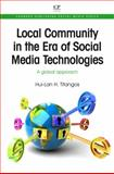 Local Community in the Era of Social Media Technologies : A Global Approach, Titangos, Hui-Lan H., 1843346966