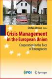 Crisis Management in the European Union : Cooperation in the Face of Emergencies, , 3642006965