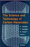 The Science and Technology of Carbon Nanotubes 9780080426969